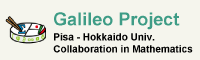 Galileo ProjectPisa - Hokkaido Univ. Collaboration in Mathematics